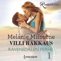 Milburne, Melanie - Villi rakkaus, äänikirja