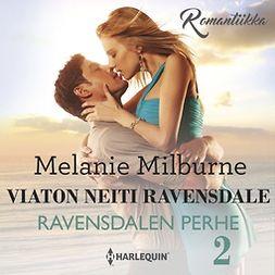 Milburne, Melanie - Ravensdalen perhe, äänikirja