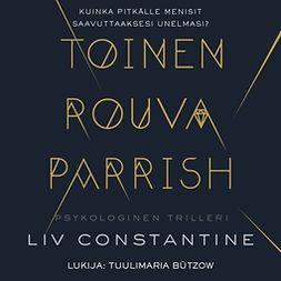 Constantine, Liv - Toinen rouva Parrish, audiobook
