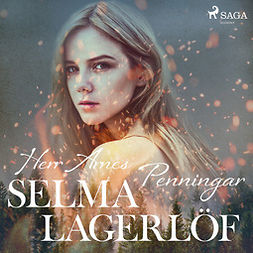 Lagerlöf, Selma - Herr Arnes penningar, audiobook