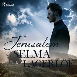 Lagerlöf, Selma - Jerusalem, audiobook