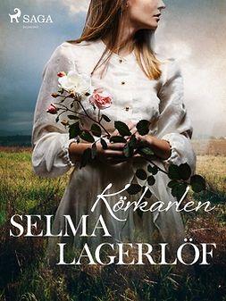 Lagerlöf, Selma - Körkarlen, ebook