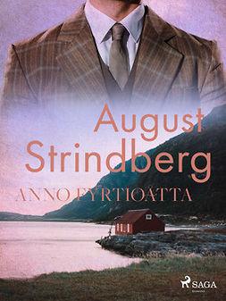 Strindberg, August - Anno Fyrtioåtta, ebook