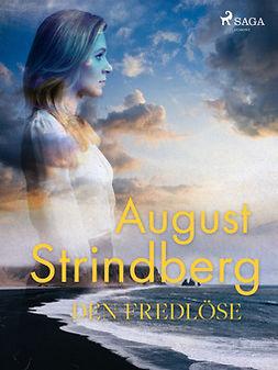 Strindberg, August - Den Fredlöse, ebook