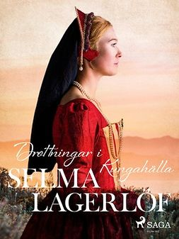 Lagerlöf, Selma - Drottningar i Kungahälla, ebook