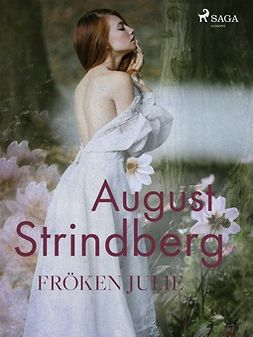 Strindberg, August - Fröken Julie, ebook