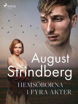 Strindberg, August - Hemsöborna i fyra akter, ebook