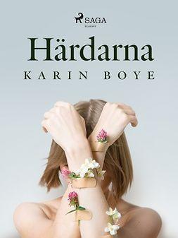 Boye, Karin - Härdarna, ebook