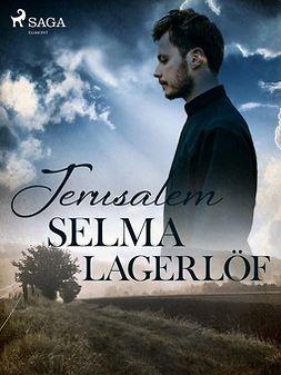 Lagerlöf, Selma - Jerusalem, ebook