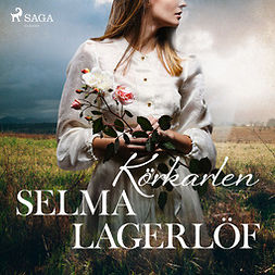 Lagerlöf, Selma - Körkarlen, audiobook