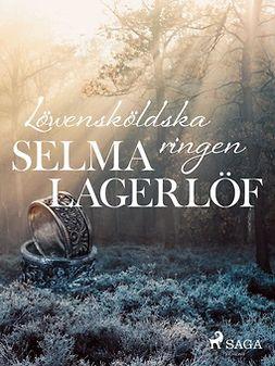 Lagerlöf, Selma - Löwensköldska ringen, e-bok