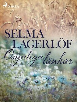 Lagerlöf, Selma - Osynliga Länkar, ebook