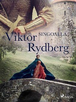 Rydberg, Viktor - Singoalla, ebook
