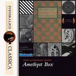 Green, Anna Katharine - The Amethyst Box, audiobook