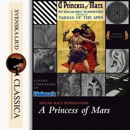 Burroughs, Edgar Rice - A Princess of Mars, audiobook