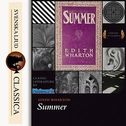 Wharton, Edith - Summer, audiobook