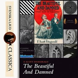 Fitzgerald, F. Scott - The Beautiful and Damned, audiobook