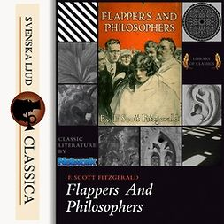 Fitzgerald, F. Scott - Flappers and Philosophers, audiobook