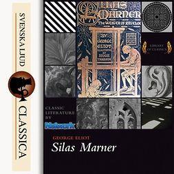 Elliot, George - Silas Marner, äänikirja