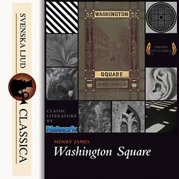 James, Henry - Washington Square, audiobook