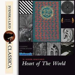 Haggard, Henry Rider - Heart of the World, audiobook