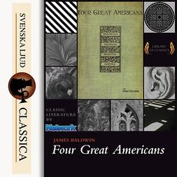 Baldwin, James - Four Great Americans, audiobook