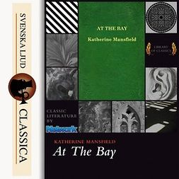 Mansfield, Katherine - At the Bay, audiobook