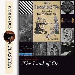 Baum, L. Frank - The Marvelous Land of Oz, audiobook