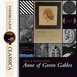 Montgomery, Lucy Maud - Anne of Green Gables, äänikirja