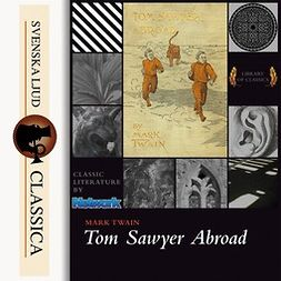 Twain, Mark - Tom Sawyer Abroad, audiobook
