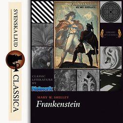 Shelley, Mary Wollstonecraft - Frankenstein, audiobook