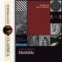 Shelley, Mary - Mathilda, audiobook
