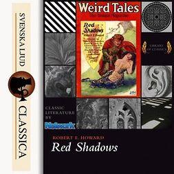 Howard, Robert E. - Red Shadows, audiobook