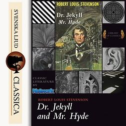 Stevenson, Robert Louis - The Strange Case of Dr Jekyll & Mr Hyde, audiobook