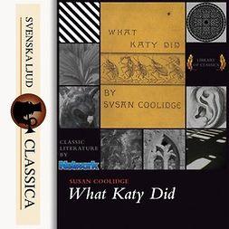 Coolidge, Susan - What Katy Did, äänikirja