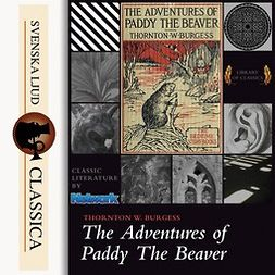 Burgess, Thornton W. - The Adventures of Paddy the Beaver, audiobook