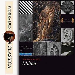 Blake, William - Milton, a poem, audiobook