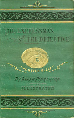 Pinkerton, Allan - The Expressman and the Detective, ebook
