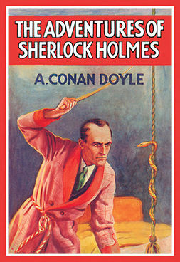 Doyle, Sir Arthur Conan - The Adventures of Sherlock Holmes, e-bok