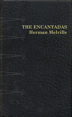 Melville, Herman - The Encantadas, ebook