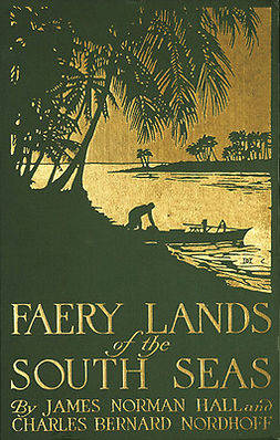 Hall, James Norman - Faery Lands of the South Seas, ebook