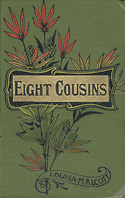 Alcott, Louisa May - Eight Cousins, e-bok