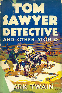 Twain, Mark - Tom Sawyer, Detective, ebook