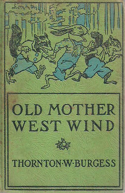 Burgess, Thornton W. - Old Mother West Wind, e-bok
