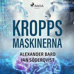 Söderqvist, Jan - Kroppsmaskinerna, audiobook