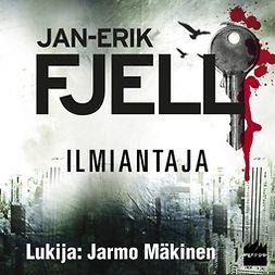 Fjell, Jan-Erik - Ilmiantaja, äänikirja
