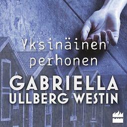 Westin, Gabriella Ullberg - Yksinäinen perhonen, äänikirja