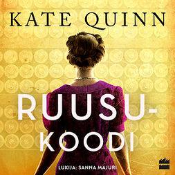 Quinn, Kate - Ruusukoodi, äänikirja