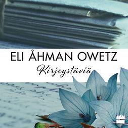 Owetz, Eli Åhman - Kirjeystäviä, audiobook