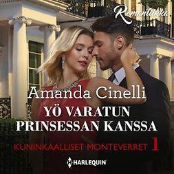 Cinelli, Amanda - Yö varatun prinsessan kanssa, äänikirja